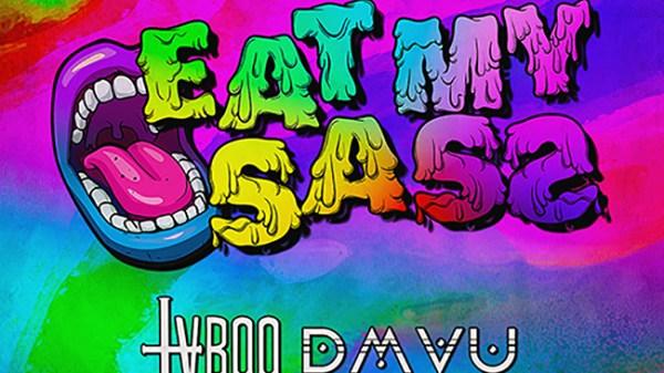 TVBOO x DMVU - Eat My Sass