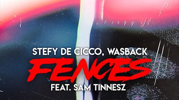 Stefy De Cicco & Wasback - Fences