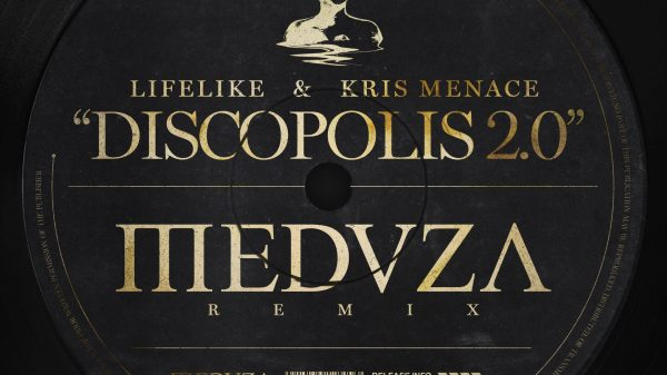 MEDUZA Lifelike & Kris Menace 'Discopolis 2.0'