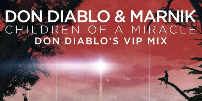 Don Diablo estrena su remix de 'Children of a Miracle'