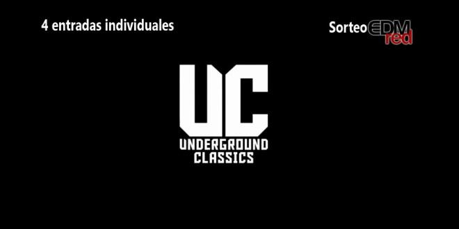 Sorteo de 4 entradas para Underground Classics