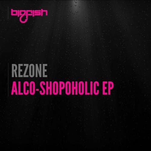Rezone - Alco-Shopaholic - EDM Reviewer