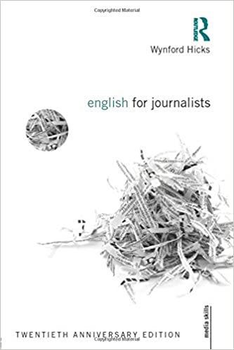 English for Journalists (Media Skills) 4th Edition
