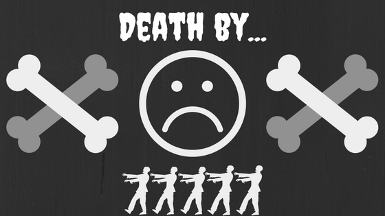 Death By…