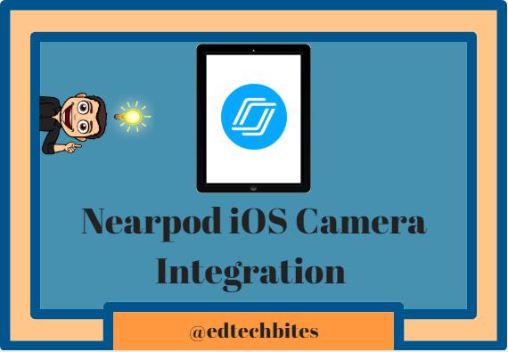 Nearpod iOS Camera Integration