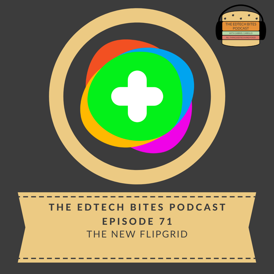 Ep. 71: The New Flipgrid