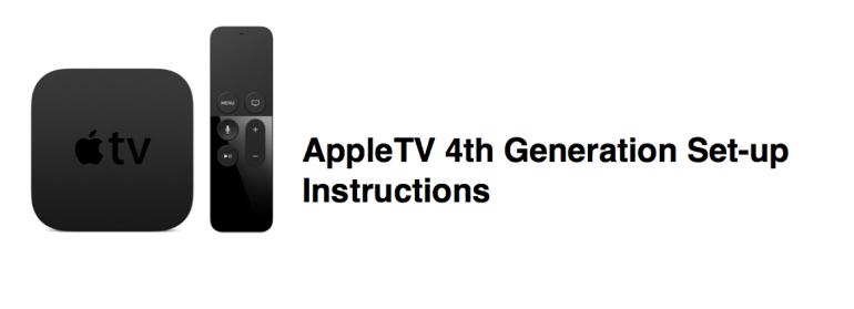 Apple TV 4th Gen Set Up Instructions EdTech EdTechChris Chris Miller