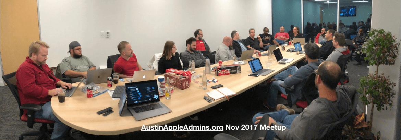 Austin Apple Admins Nov 2017 Meetup at TrueSource Labs
