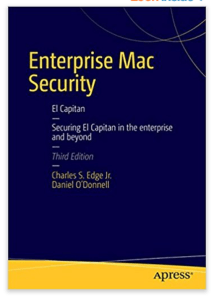 Enterprise Mac Security Krypted.com Charles Edge 9 macOS Security Features trustdtech edtechchris