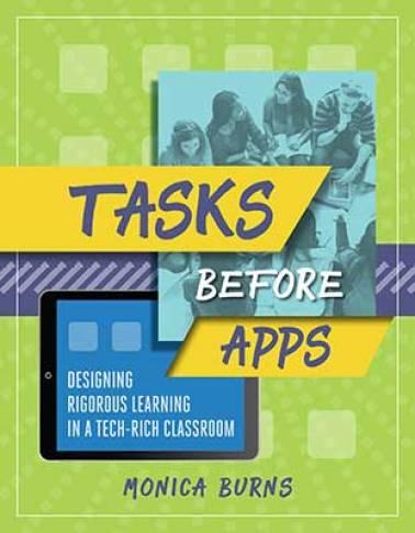 CREDIT ASCD Monica Burns Tasks before Apps.jpg