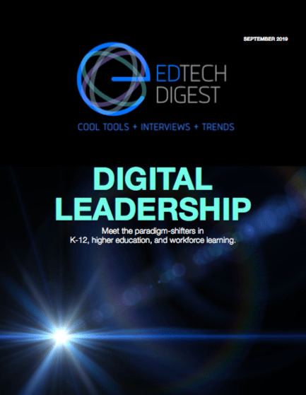 EdTech Digest | Who's who and what's next in edtech