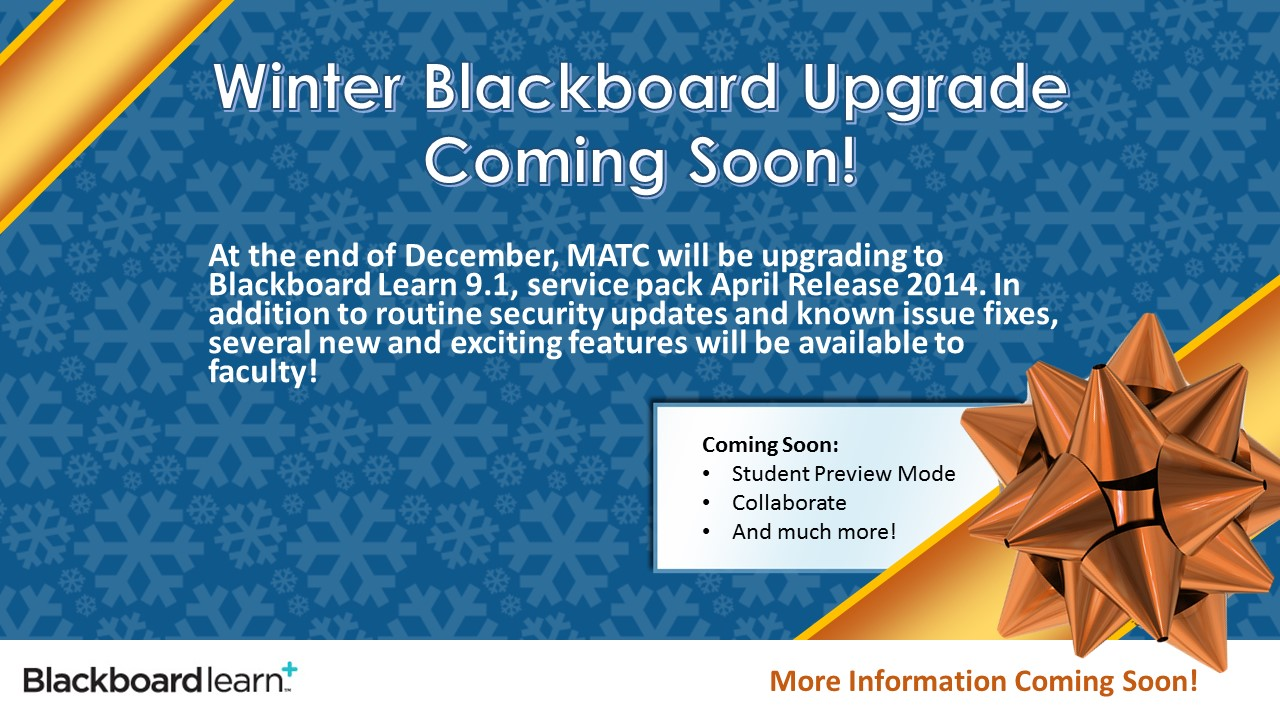 Blackboard Upgrade Coming