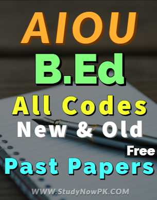 AIOU BEd All Codes Past Papers of all AIOU BEd Programs fi