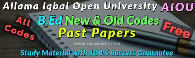 AIOU BEd All Codes Past Papers of all AIOU BEd Programs