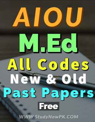 AIOU MEd All Codes Past Papers of all AIOU MEd Programs FI