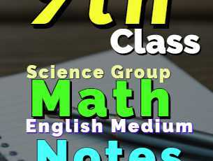 Download 9th Class Math Notes Science Group English Medium fi