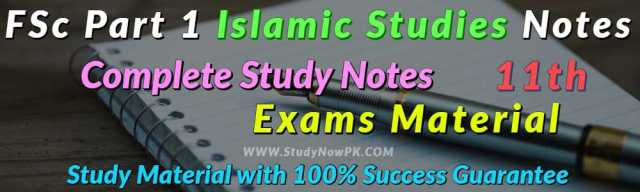 Download FSc Part 1 Islamic Studies Notes FSc First Year Notes