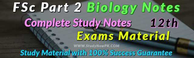 Download FSc Part 2 Biology Notes FSc 2nd Year Complete Notes