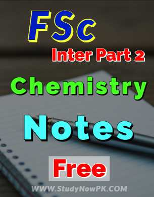 Download FSc Part 2 Chemistry Notes FSc 2nd Year Chemistry Notes fi