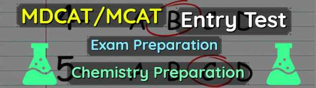 UHS MCAT & MDCAT Entry Tests Chemistry Preparations