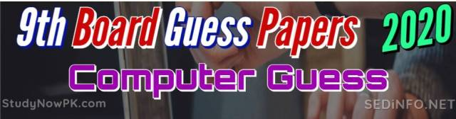 9th Computer Guess Papers with Sure Success Latest 2020