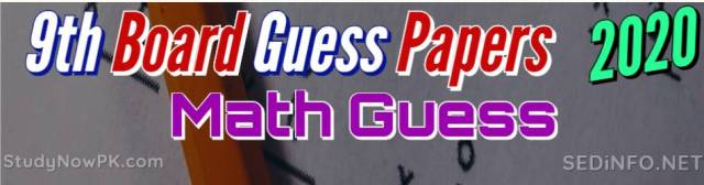 9th Math Guess Papers with Sure Success Latest 2020