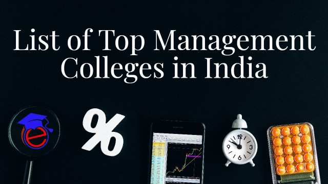 List of Top Management Colleges in India