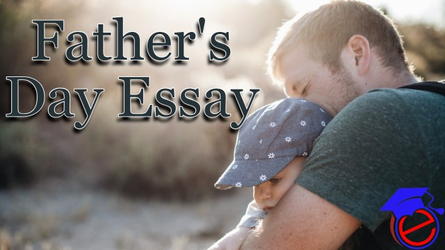 Fathers Day Essay