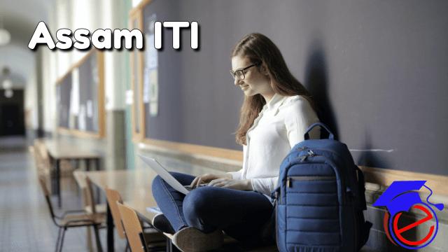Assam ITI 2021