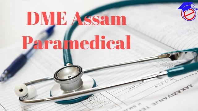 DME Assam Paramedical