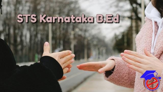 STS Karnataka B.Ed 2021