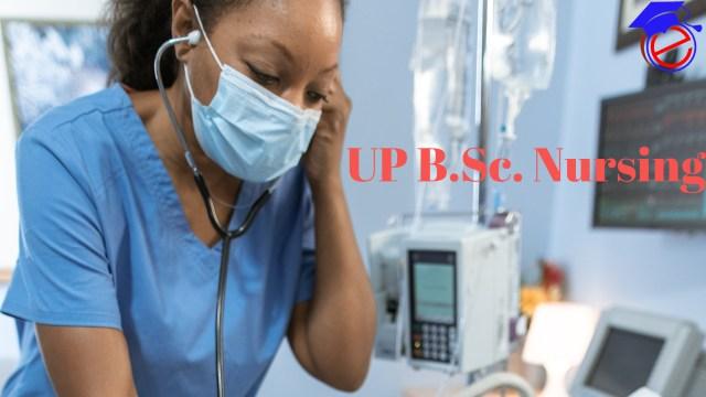 UP B.Sc. Nursing 2021