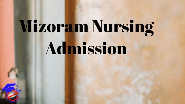 Mizoram GNM 2021