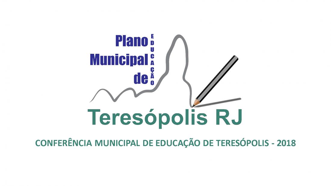 CONFERÊNCIA MUNICIPAL DE EDUCAÇÃO DE TERESÓPOLIS – 2018