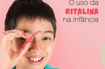 O uso da Ritalina na infância e o que a escola tem a ver com isso?