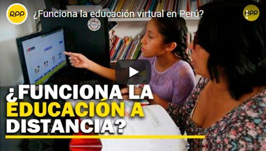 ¿Funciona la educación virtual en el Perú?