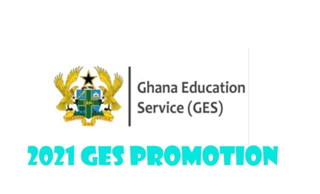 GES UPGRADING TEACHER PROMOTION