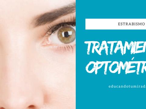Estrabismos | Terapia Visual | Educando tu mirada | Valencia