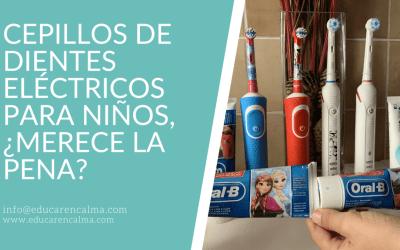 Cepillos de dientes eléctricos para niños, ¿merece la pena?