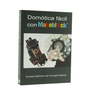 DOMÓTICA FÁCIL CON MAKEBLOCK