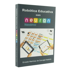 ROBÓTICA EDUCATIVA CON NEURON
