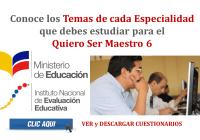 Conoce los Temas de cada Especialidad que debes estudiar para el Quiero Ser Maestro 6