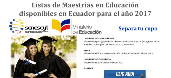 Listas de Maestrías en Educación disponibles en Ecuador para el año 2017