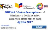 Ofertas de empleo en el Ministerio de Educación - Vacantes disponibles para Agosto 2017