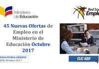 Nuevas Ofertas de Empleo en el Ministerio de Educación Octubre 2017