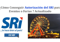 ¿Cómo Conseguir Autorización para Eventos o Ferias? SRI - Actualizado