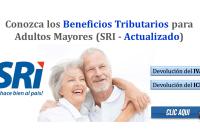 Conozca los Beneficios Tributarios para Adultos Mayores (SRI - Actualizado)