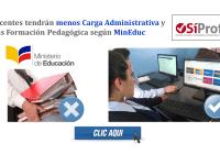Docentes tendrán menos Carga Administrativa y más Formación Pedagógica según MinEduc