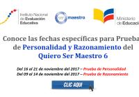 Conoce las fechas específicas para Pruebas de Personalidad y Razonamiento del Quiero Ser Maestro 6