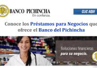 Conoce los Préstamos para Negocios que ofrece el Banco del Pichincha